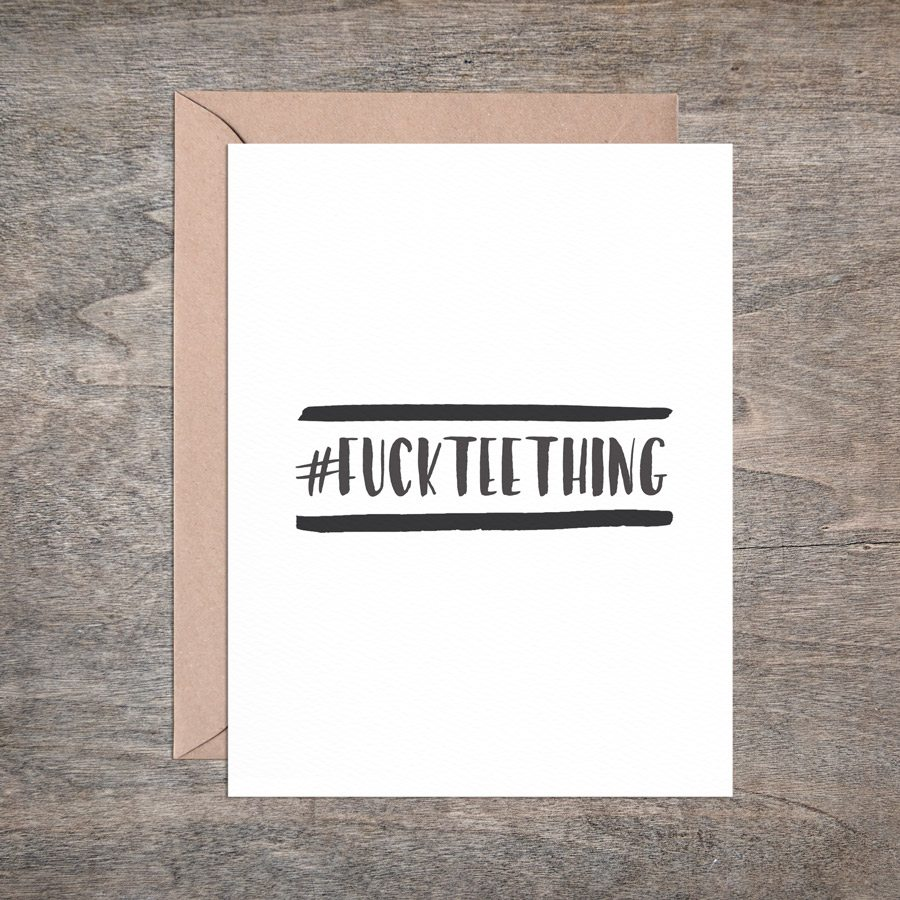 greeting cards for mamas from mamas - fuck teething