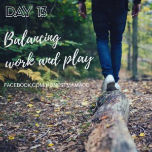 30 Days of Facebook Live // Balancing Work and Play