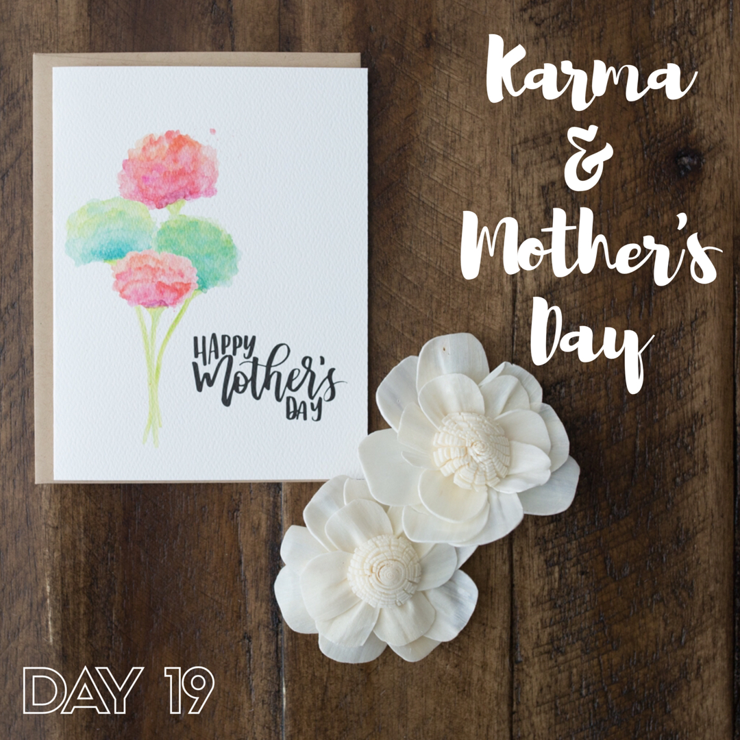 30 Days of Facebook Live // Karma & Mother's Day