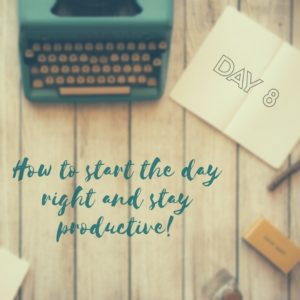 30 Days of Facebook Live // How to Start the Day Right and Stay Productive